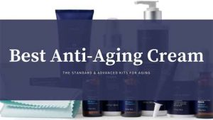 Read more about the article What You Need to Know before Starting an Anti-Aging Cream?